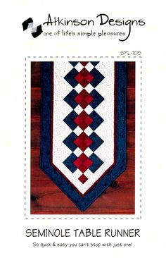 Seminole Table Runner By Atkinson, Terry  - Table Runner: 18in x 54in. So quick & easy you can't stop with just one! Uses a theme print & two coordinating prints, and a background fabric.