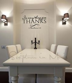 In Every Thing Give Thanks Dining Room or Kitchen Vinyl Decal