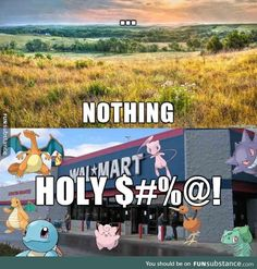 Finding pokemon be like