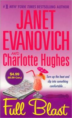 The Complete List of Books by Janet Evanovich: 2004 - 'Full Blast'