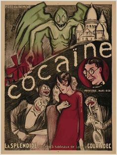 Surprisingly, cocaine did not become a 'controlled substance' until 1970! (By the way, this is a poster from Cocaine, the musical, 1925)
