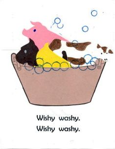 "Mrs. Wishy Washy class book- put kids' pictures in it? ""In went Sally. Wishy washy, wishy washy"""