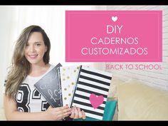DIY | Faça você mesmo - Cadernos Personalizados - Back To School/Volta às aulas - YouTube