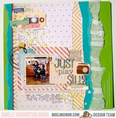 Just Play and Be Silly - Scrapbook.com