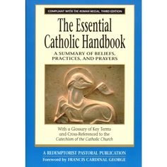 Everything someone coming through RCIA needs to know about essential Catholic beliefs and practices in one helpful handbook.