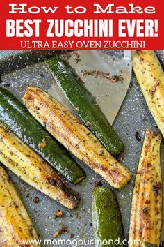 Learn how to cook zucchini the absolute best way! Roasted Zucchini is an easy, oven baked recipe perfect all year round. Golden, roasted summer squash is flavored with garlic and seasonings for a healthy side dish everyone will devour! Baked Summer Squash, Roasted Zucchini And Squash, Zucchini In The Oven, Zucchini Ravioli, How To Cook Zucchini, Roasted Garlic, Recipe For Roasted Zucchini, Baked Zuchini Recipe, Zuchinni Bake
