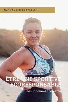 Une Sportive Éco-Responsable | Les 10 Commandements - Margaux Lifestyle