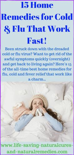 15 Sure-Fire home remedies for cold and flu that work fast! Source by Related posts: Herbal remedies for high fever Home Remedies for Eyelid Cysts (Chalazions) Some of The Most Popular Natural Remedies For Spider Veins Natural Cure Remedies – … Home Remedies For Flu, Cold Remedies Fast, Uti Remedies, Natural Cough Remedies, Natural Health Remedies, Herbal Remedies, Natural Cures, Sleep Remedies, Flu