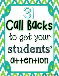 31 Call backs to get your students' attention