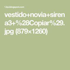 vestido+novia+sirena3+%28Copiar%29.jpg (879×1260)