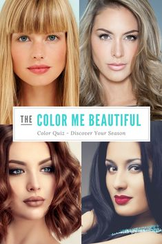 Free Color Analysis from Color Me Beautiful Eye Color, Hair Color, Colour, What Season Am I, Makeup Quiz, Color Quiz, Beauty Tips, Beauty Hacks, Seasonal Color Analysis