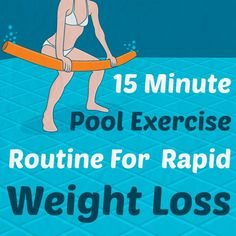 15 Minute Pool Exercise Routine For Rapid Weight Loss, could be good for some of my older clients and folks with joint issues :)