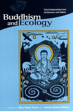 Buddhism and Ecology: The Interconnection of « LibraryUserGroup.com – The Library of Library User Group
