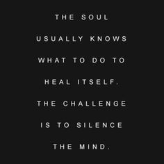 I'd replace usually with always but yes. We innately know what we need to heal but often it's so hard to overcome the power of our conscious mind to do so. Trust yourself. Trust your instincts. If you're not used to doing that start small and build your way up. Your soul is infinitely brilliant.