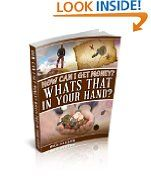 Free Kindle Books - Business  Investing - BUSINESS  INVESTING - FREE -  How Can I Get Money?, Whats That In Your Hand?