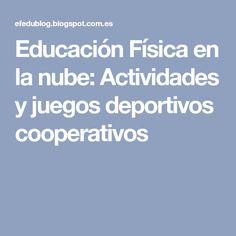 Educación Física en la nube: Actividades y juegos deportivos cooperativos