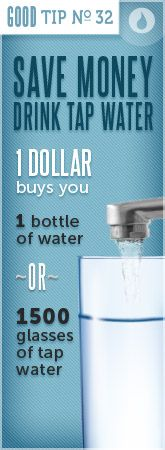 Save money - drink tap water. Water Signs, Drinking Water, Saving Money, Water Bottle, Drinks, Infographics, Tips, Crafts, Drinking