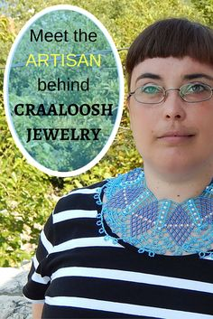 Vesna Vurušić Pećanić, exquisite jewelry artisan and the creator of Craaloosh jewelry www.craaloosh.com/about