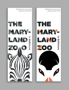 The Maryland Zoo Studies + Street Banner Designs on Behance Design Poster, Book Design, Layout Design, Print Design, Design Art, Signage Design, Branding Design, Street Banners, Pole Banners