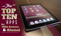 Top 10 mobile apps for MBA students alumni!