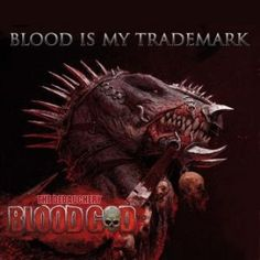 Blood God – Blood Is My Trademark | Metalunderground