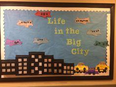 Preschool. Bulletin Board. Life in the Big City. Transportation.