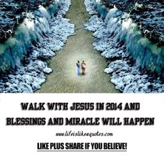 Walk with Jesus in 2014 and miracles will happen I Love You Lord, Gods Love, God Loves You, Jesus Loves Me, Moses Red Sea, Happy New Year 2014, Pray For America, Prayer Warrior, Stay Happy