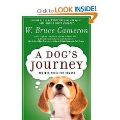 a dogs journey - sequel to A Dog's Purpose. Great book. I laughed and cried!!
