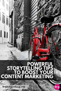 Powerful Storytelling Tips to Boost your Content Marketing | pegfitzpatrick.com