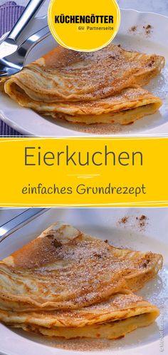 Basic pancake recipe-Eierkuchen Grundrezept A classic recipe for pancakes. Desserts Potluck, Quick Dessert Recipes, Easy No Bake Desserts, Easy Cake Recipes, Bon Dessert, Food Cakes, Quick Easy Meals, Chocolate Recipes, Chocolate Cake
