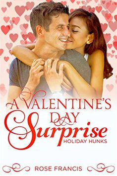 A Valentine's Day Surprise (Holiday Hunks #2) Amazon link: www.amazon.com/dp/B00IPOXHMQ #holiday #contemporary #romance #bwwm #interracial #singleparent #wmbw #books