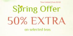 Gift for Classic: 50% Extra Free for classic teas