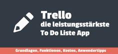 http://enrico-schuetze.com/trello-die-leistungsstaerkste-to-do-liste-app-grundlagen-funktionen-kosten-anwendertipps/