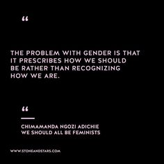 Book of the week We Should All Be Feminists by Chimamanda Ngozi Adichie Story Plot Ideas, Chimamanda Ngozi Adichie, Intersectional Feminism, Fake Love, Book Week, English Words, Brighten Your Day, Literature, Motivational Quotes