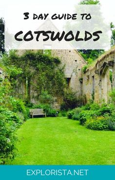 About two hours from London the English countryside, Cotswolds is known for its charming stone cottages and manors. Check out these things to do with three days in England's most charming place.