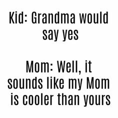 Funny Sayings For Kids Humor Funny Mom Quotes, Funny Memes, Haha Funny, Hilarious, Funny Stuff, Funny Pics, Just For Laughs, Just For You, Mommy Humor
