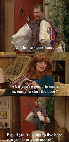 married with children - greatest family sitcom ever. Peggy Bundy, Al Bundy, Epic Fail Pictures, Funny Pictures, Funny Pics, Funny Quotes, Famous Football Quotes, Married With Children, The Older I Get