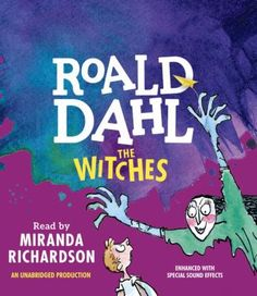 The witches by Roald Dahl. Click on the image to place a hold on this item in the Logan Library catalog.