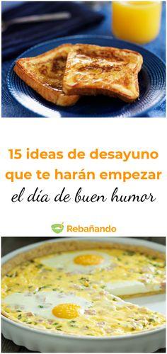 No te pierdas estas ideas para tu desayuno Mexican Food Recipes, Sweet Recipes, Healthy Snaks, Good Food, Yummy Food, Morning Food, Food To Make, Food And Drink, Cooking Recipes