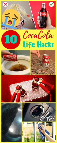 10 Coca Cola Life Hacks coke cleaning toilet cleaning hacks coke cleaner coke cleaner cleaning tips hacks diy hacks of life hacks diy home life hacks diy