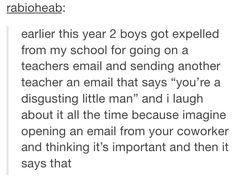 a lovely tumblr story about people being expelled for emailing one teacher from…
