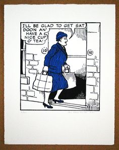 John Patrick Reynolds Comic Art Ma Broon wants a cup of tea. Limited Edition Silkscreen Print on cotton paper signed by the printer Vintage Birthday Cards, Fun Cup, Dundee, Illustrations And Posters, My Childhood, Comic Art, Screen Printing, Tea Cups, Art Gallery
