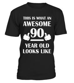 90 Year Old Birthday Gifts T Shirts For A Senior Man Amp Woman