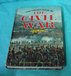 1970 Golden Book The Civil War Children History Hardback States American Heritag
