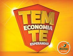 Campanha/Tem Economia te Esperando/Bretas on Behance