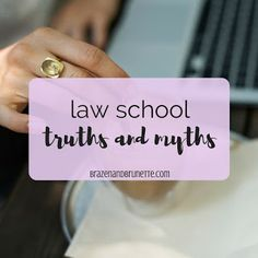 Truths and Myths About Law School ~ Brazen and Brunette ⚖️ law school lifestyle blog
