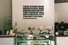 quote on a wall.  probably this should live in my kitchen... but maybe not a bible quote.  maybe a song quote.