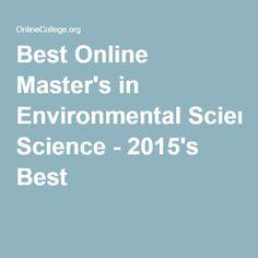 Best Online Master's in Environmental Science - 2015's Best