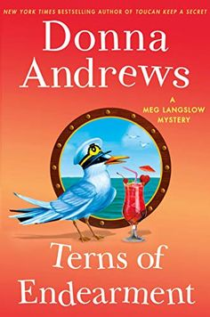 Van Argan recommends Terns of Endearment, a cozy mystery by author Donna Andrews. Mystery Series, Mystery Thriller, Mystery Books, Terms Of Endearment, Cozy Mysteries, Happy Quotes, Textbook, Bestselling Author, My Books