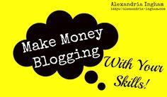 Would you like to use your skills to make money blogging. Find out all about it in this new blog post.  #ultrablog #makemoneyblogging